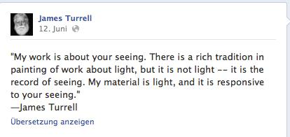 Zitat aus offizieller Facebook-Seite von James Turrell